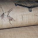 飛蝗と虫籠刺繍麻名古屋帯 質感・風合